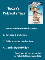 """In the Dec. 30 issue, learn how to influence the #influencers by reading the 10 tips by top #PR thinkers. You can try the service for free by #Prezly for 15 days. Don't miss the 1/2 off #coupons sprinkled throughout by """"Best of 2014"""" #ebook. Deadline is Jan. 5. Also, self-promote on the road with this handy #tips list from Sean Ogle."""