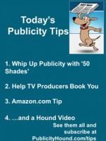 Publicity Tips–Whip Up Publicity with '50 Shades'
