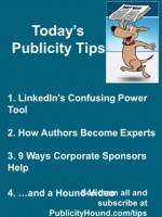 Publicity Tips–LinkedIn's Confusing Power Tool
