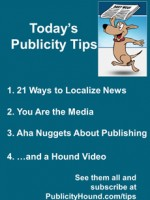 Publicity Tips–21 Ways to Localize News