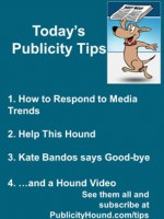 Publicity Tips–How to Respond to Media Trends