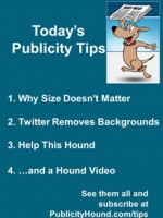 Publicity Tips–Why Size Doesn't Matter