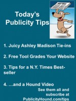 Publicity Tips–Juicy Ashley Madison Tie-ins