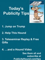 Publicity Tips–Jump on Trump