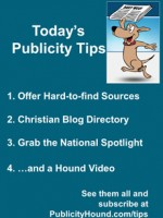 Publicity Tips–Offer Hard-to-Find Sources