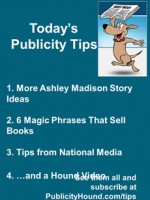 Publicity Tips–More Ashley Madison Story Ideas