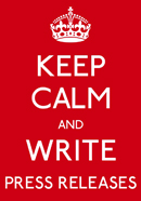 Keep Calm and Write Press Releases2