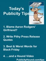 Publicity Tips–Blame Aaron Rodgers' Girlfriend?