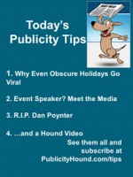 Publicity Tips–Why Even Obscure Holidays Go Viral