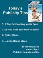 Publicity Tips–8 Tips for Handling Media Opps