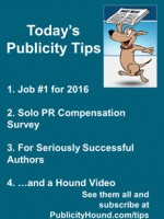 Publicity Tips–Job #1 for 2016