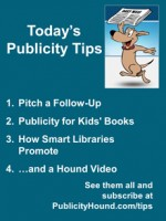 Publicity Tips–Pitch a Follow-Up