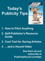 Publicity Tips–How to Pitch Anything