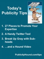 Publicity Tips–27 Places to Promote Your Expertise