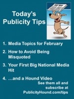 Publicity Tips–Media Topics for February
