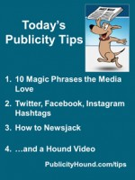 Publicity Tips–10 Magic Phrases the Media Love