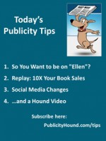 "Publicity Tips–So You Want to be on ""Ellen""?"