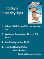 "Publicity Tips–When ""Old School"" is the Way to Go"