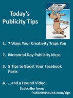 Publicity Tips–7 Ways Your Creativity Traps You
