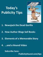Publicity Tips–Newsjack the Dead Gorilla