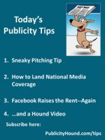 Publicity Tips–Sneaky Pitching Tip