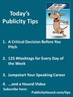 Publicity Tips–A Critical Decision Before You Pitch