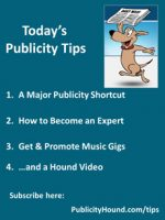 Publicity Tips–A Major Publicity Shortcut