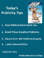 Publicity Tips–How Political Rants Harm You