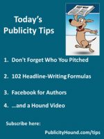 Publicity Tips–Don't Forget Who You Pitched