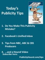 Publicity Tips–Do You Make This Publicity Mistake?