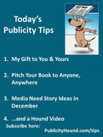 Publicity Tips–My Gift to You & Yours