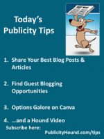 Publicity Tips–Share Your Best Blog Posts & Articles