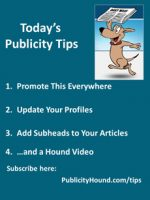 Publicity Tips–Promote This Everywhere