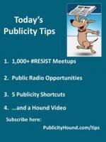 Publicity Tips–1,000+ #RESIST Meetups