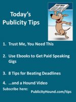 Publicity Tips–Trust Me, You Need This