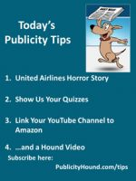 Publicity Tips–United Airlines Horror Story
