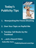Publicity Tips–Newsjacking the Fresno Shooting