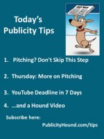 Publicity Tips–Pitching? Don't Skip This Step