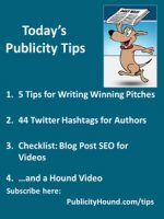 Publicity Tips–5 Tips for Writing Winning Pitches