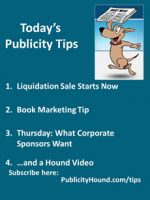 Publicity Tips–Liquidation Sale Starts Now