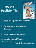 Publicity Tips–My Best Tip for Print Publicity