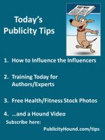 Publicity Tips–How to Influence the Influencers