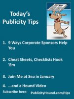 Publicity Tips–9 Ways Corporate Sponsors Help You