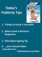 Publicity Tips–5 Ways to Insult a Journalist