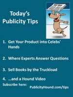 Publicity Tips–Get Your Product into Celebs' Hands