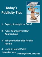 Publicity Tips–Expert, Strategist or Guru?
