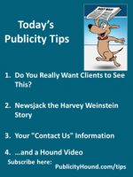 Publicity Tips–Do You Really Want Clients to See This?