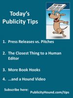 Publicity Tips–Press Releases vs. Pitches