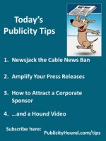 Publicity Tips–Newsjack the Cable News Ban