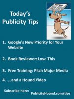 Publicity Tips–Google's New Priority for Your Website